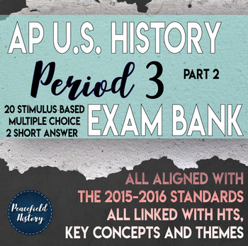 APUSH - Period 3 - Stimulus Based Multiple Choice - Test B
