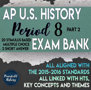 APUSH Period 8 Part 2 Stimulus Based Multiple Choice Test
