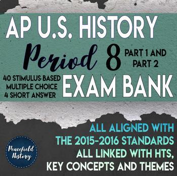 APUSH Period 8 Stimulus Based Multiple Choice Short Answer