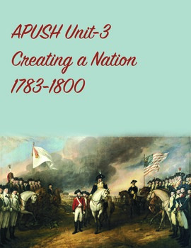 APUSH Unit 3 Creating a Nation