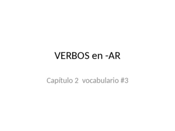 AR verbs vocab practice package PowerPoint that GOES WITH