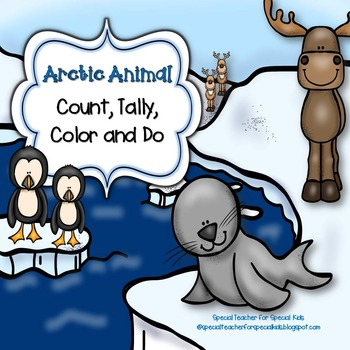 ARCTIC ANIMALS  Edition * Color, Count, Tally & Do- Instan