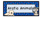 ARCTIC ANIMALS  theme topic words WORD WALL vocabulary fla