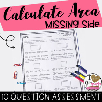 AREA ASSESSMENT: Determine the Missing Side 10 Question as