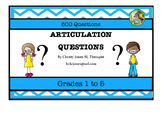 ARTICULATION QUESTIONS - 600 Questions for Articulation Practice