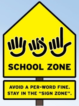 ASL School Zone poster