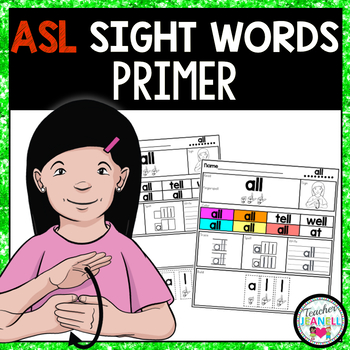 ASL Sight Word Practice Packet (Primer)