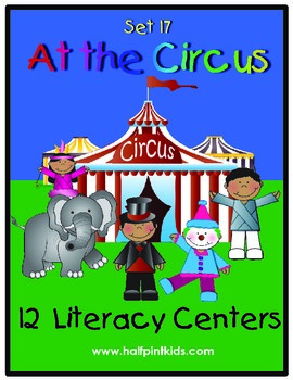 At the Circus Literacy Centers: Half-Pint Readers Set 17