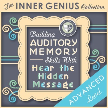 Building Auditory Memory Skills with Hear the Hidden Messa