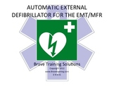 AUTOMATIC EXTERNAL DEFIBRILLATOR (AED) USEAGE
