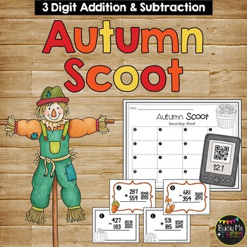 AUTUMN Addition and Subtraction Scoot with & without Regro