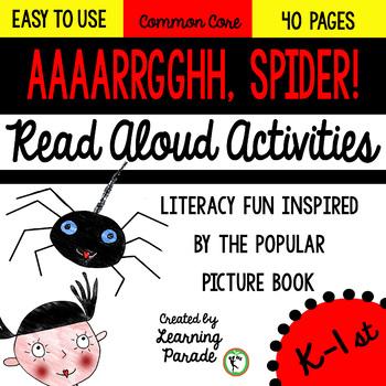 Aaaarrgghh! Spider! Read Aloud Activities