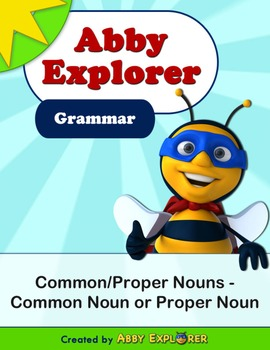 Abby Explorer Grammar - First Level: Common/Proper Nouns - Quiz