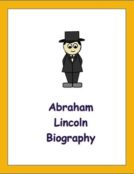 Abe Lincoln Biography