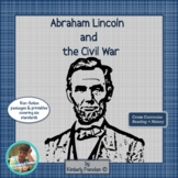 Abe Lincoln and the Civil War: Informational Text and Printables