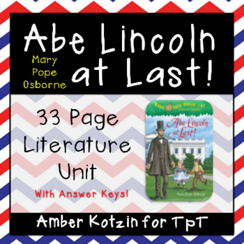 Abe Lincoln at Last! Literature Guide (Common Core Aligned)