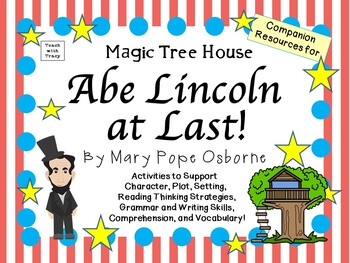 Abe Lincoln at Last! by Mary Pope Osborne:  A Complete Lit