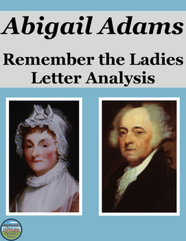 Abigail Adams Remember the Ladies Letter Analysis
