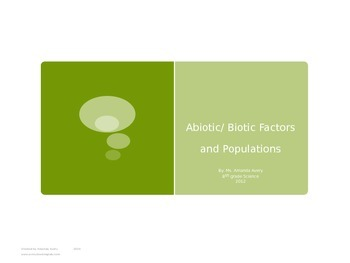 Abiotic and Biotic Factors plus Populations and Communitie