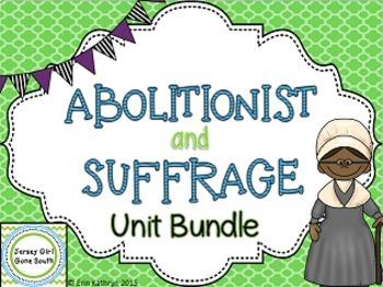 Abolitionist & Suffrage Unit Bundle