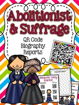 Abolitionist and Suffrage Movement Biographies with QR Codes