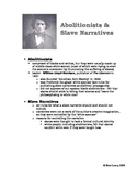 Abolitionists & Slave Narratives
