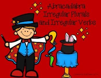 Abracadabra Irregular Plurals and Irregular Verbs