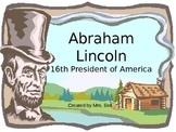 Abraham Lincoln 16th US President
