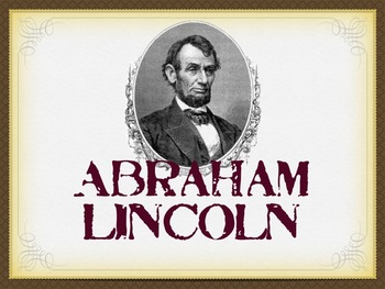 Abraham Lincoln: A Man of His Word