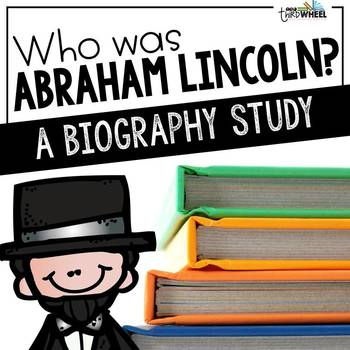 Abraham Lincoln Biography Unit