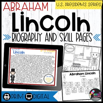 Abraham Lincoln: Biography, Timeline, Graphic Organizers,