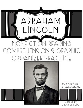 Abraham Lincoln Reading Comprehension & Graphic Organizer