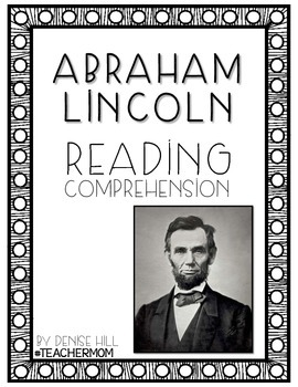 Abraham Lincoln Reading Comprehension Primary Pack {#TeacherMom}