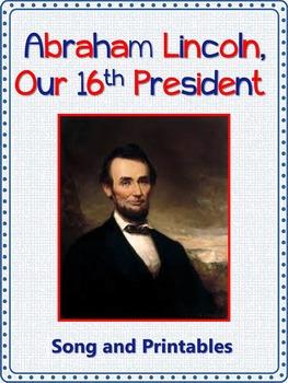 Presidents' Day Song/Abraham Lincoln Song: mp3, Lyrics She