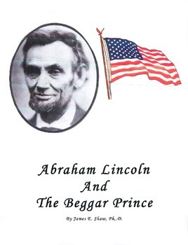 Abraham Lincoln and The Beggar Prince