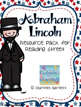 """Abraham Lincoln"" (resources for Reading Street)"