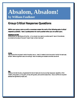 Absalom, Absalom! - Faulkner - Group Critical Response Questions