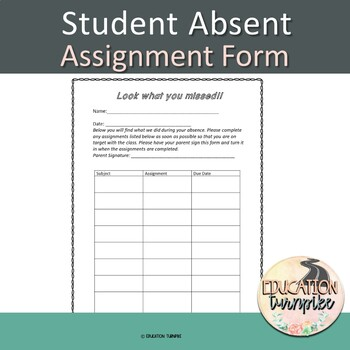 Absent Students Make-up work (Editable)