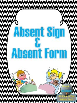 Absent Bin Sign and Form