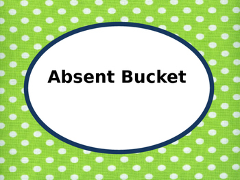 Absent Bucket Label