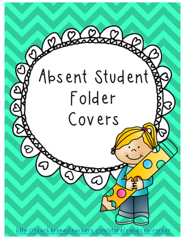 Absent Student Folder Covers [FREEBIE]