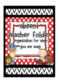 Absent Teacher Folder {a way to inform others of your clas