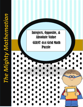 Absolute Value, Opposite, and Integers GIANT 4x4 Grid Math Puzzle