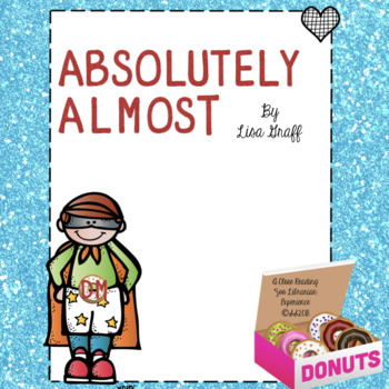 Absolutely Almost by Lisa Graff - a CCSS aligned close rea