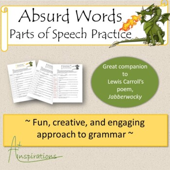 Absurd Words: Parts of Speech Practice; Companion to poem: