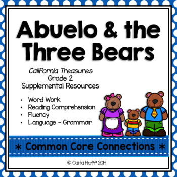 Abuelo and The Three Bears - Common Core Connections - Tre