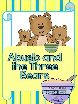 Abuelo and the Three Bears  Focus Wall and Centers  Common