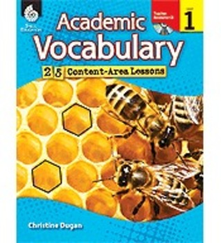 Academic Vocabulary: 25 Content-Area Lessons Level 1