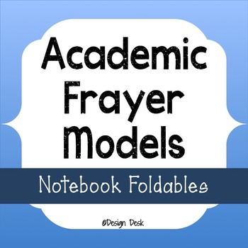 Academic Vocabulary Frayer Model Interactive Notebook Foldables
