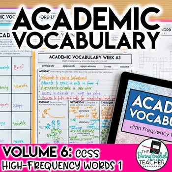 Academic Vocabulary Volume 6: High-Frequency CCSS Words #1